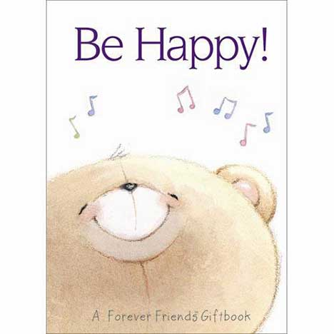 Be Happy Forever Friends Book