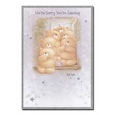 Were Sorry You Are Leaving Forever Friends Card