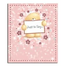 Just To Say Forever Friends Card