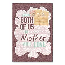From Both Of Us Forever Friends Mothers Day Card
