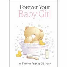 Your Baby Girl Forever Friends Book