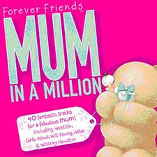 Forever Friends : Mum in a Million CD Album