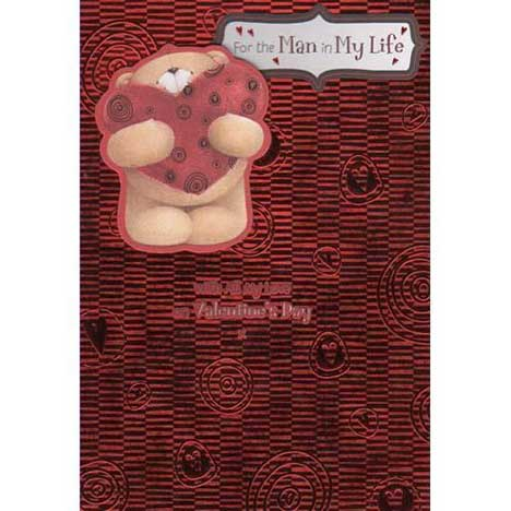 Man in My Life Valentines Forever Friends Card