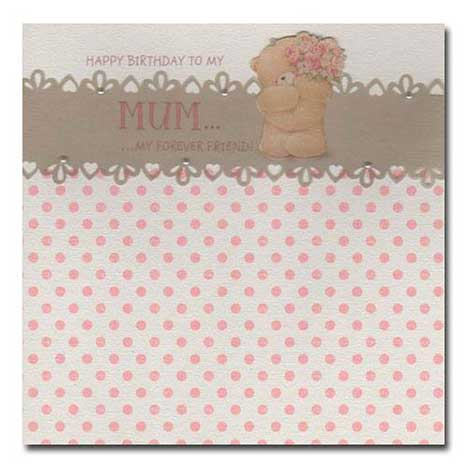 Happy Birthday Mum Forever Friends Card