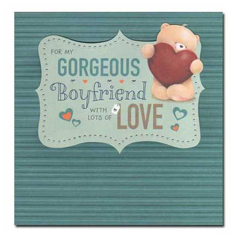 Gorgeous Boyfriend Birthday Forever Friends Card