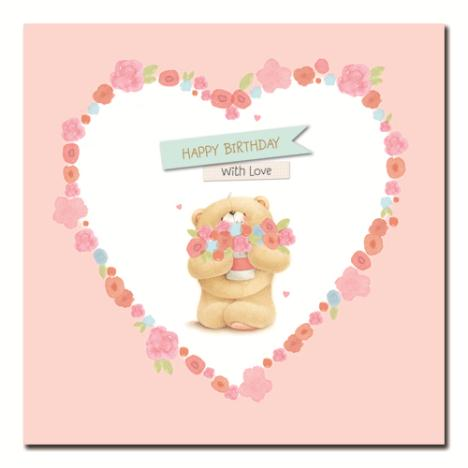 Happy Birthday With Love Forever Friends Card