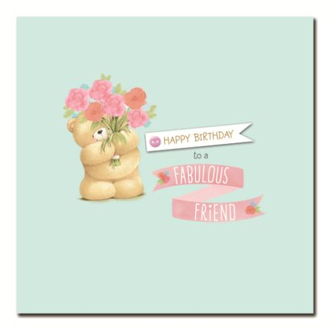 Fabulous Friend Forever Friends Birthday Card