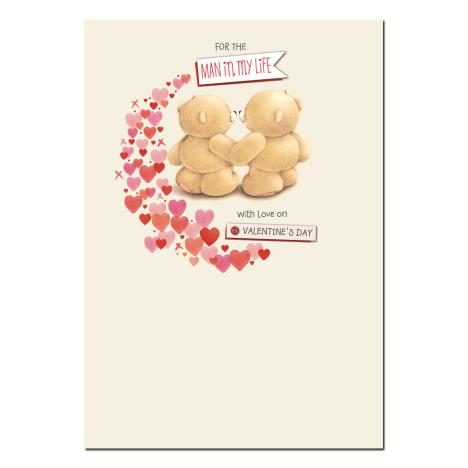 Man In My Life Forever Friends Valentines Day Card