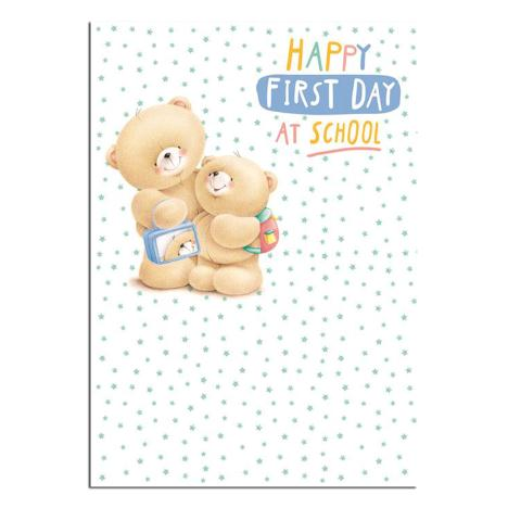 First Day At School Good Luck Forever Friends Card