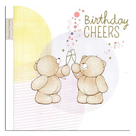 Birthday Cheers Forever Friends Card