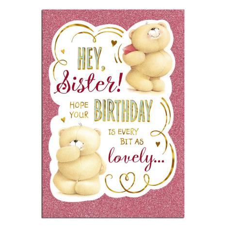 Hey Sister Forever Friends Birthday Card