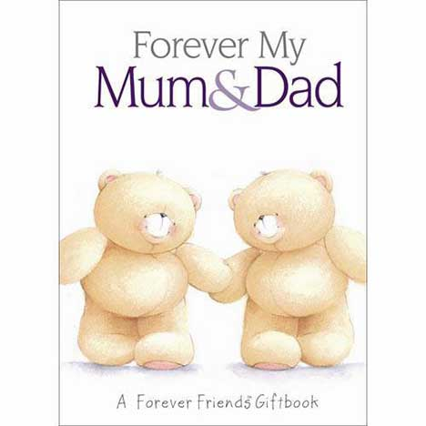 My Mum & Dad  Forever Friends Book