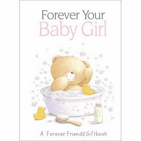 My Baby Girl Forever Friends Book