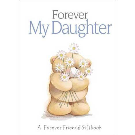 Forever My Daughter Forever Friends Book