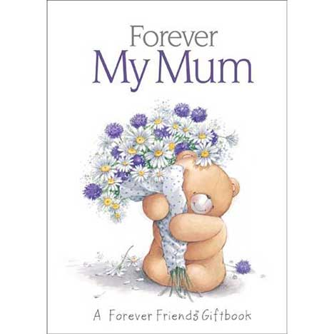 Forever My Mum Forever Friends Book