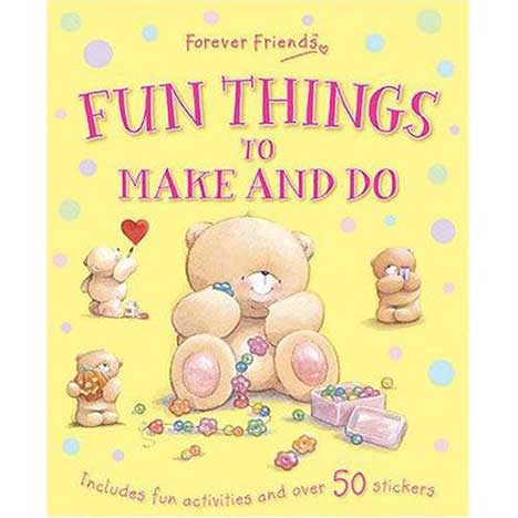 Forever Friends Fun Things to Make and Do Book